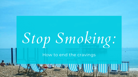Stop Smoking: How to end the cravings
