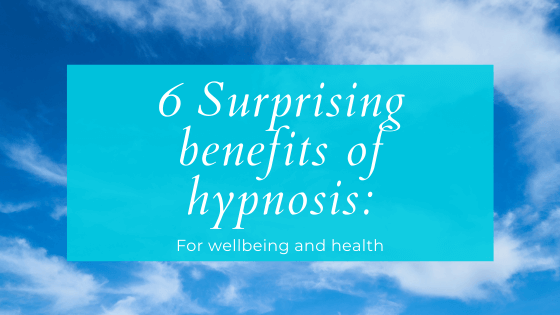 6 Benefits of hypnosis